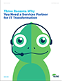 Three Reasons Why You Need a Services Partner for IT Transformation