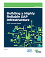 Building a Highly Reliable SAP Infrastructure
