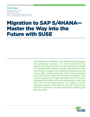 Migration to SAP S/4HANA—Master the Way into the Future with SUSE