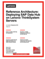 Reference Architecture: Deploying SAP Data Hub on Lenovo ThinkSystem Servers