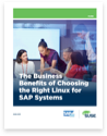 The Business Benefits of Choosing the Right Linux for SAP Systems