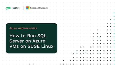 Run SQL Server on Azure VMs on SUSE Linux