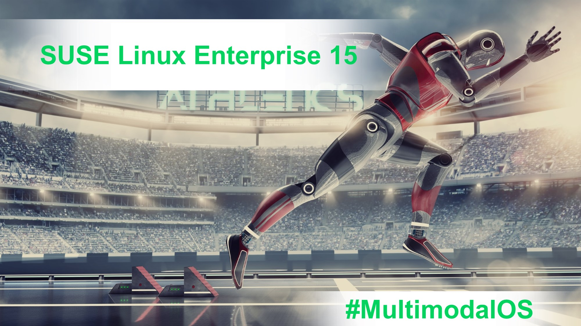 #MultimodalOS - SUSE Linux Enterprise 15
