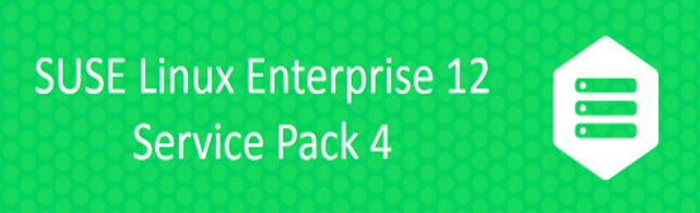 SUSE Linux Enterprise 12 Service Pack 4 is Generally